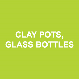 Clay Pots & Glass Bottles