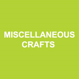 Miscellaneous Crafts